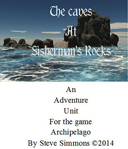 The Caves at Fisherman's Rock: An Adventure Unit for the Planet Archipelago (English Edition)
