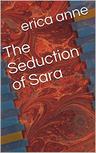 The Seduction of Sara (Adventures of Sara)