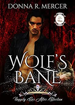 Wolf's Bane: Happily Ever After (Once Upon A Villain Book 3) by [Donna Mercer, Crystol Wiedeman]
