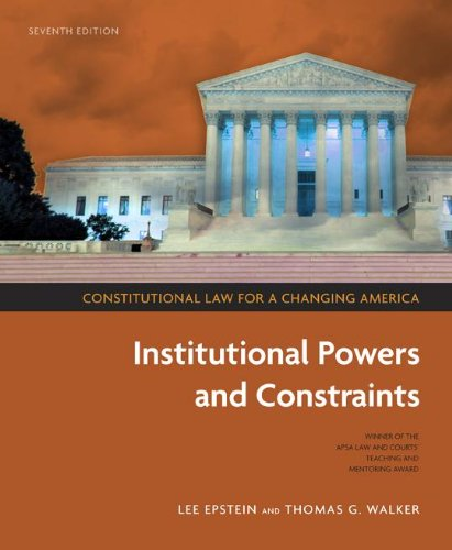 Constitutional Law for a Changing America: Institutional...