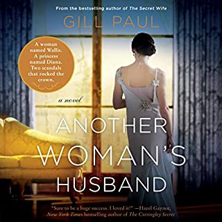 Another Woman's Husband     A Novel              By:                                                                                                                                 Gill Paul                               Narrated by:                                                                                                                                 Laura Aikman                      Length: 13 hrs and 20 mins     58 ratings     Overall 4.6