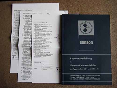 Reparaturanleitung für Simson - Kleinkrsfträder der Typenreihen S 51 und KR 51/2 mit elektrischem Schaltplan