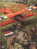 Baron rouge, Tome 3 - Donjons et Dragons