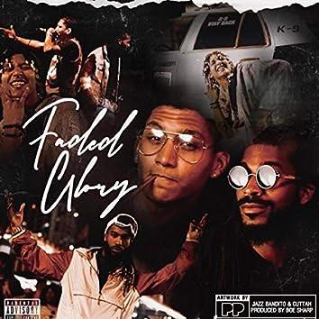 Faded Glory (feat. Cuttah)