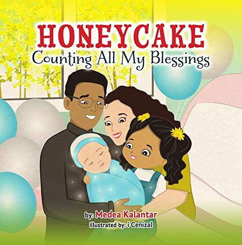 Honeycake: Counting All My Blessings [Medea Kalantar]