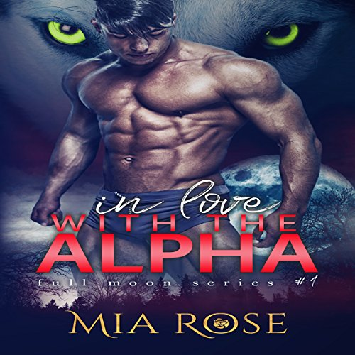 In Love with an Alpha audiobook cover art