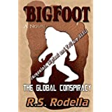 Bigfoot-The Global Conspiracy (English Edition)