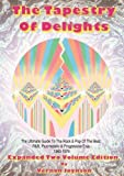 Tapestry Of Delights: Expanded Two-volume Edition: The Ultimate Guide to UK Rock & Pop of the Beat,...