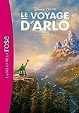 Le voyage d'Arlo - Le roman du film