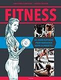 Fitness - 45 jours suffisent à redessiner votre silhouette !