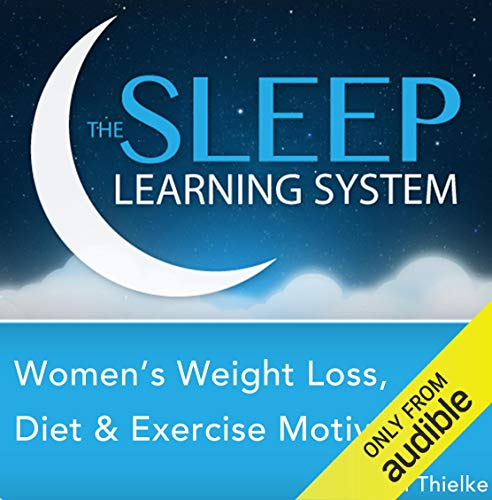 Women's Weight Loss, Diet, and Exercise Motivation with Hypnosis, Meditation, Relaxation, and Affirmations (The Sleep Learning System) audiobook cover art