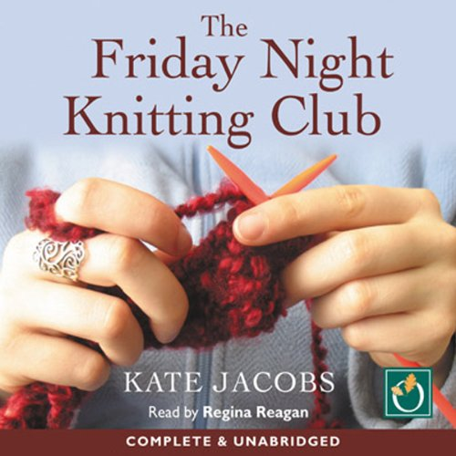The Friday Night Knitting Club audiobook cover art