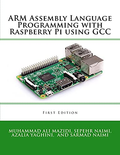 ARM Assembly Language Programming with Raspberry Pi using GCC (English Edition)