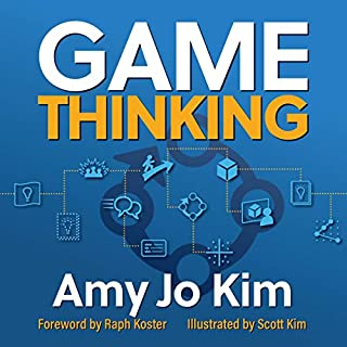 Game Thinking     Innovate Smarter & Drive Deep Engagement with Design Techniques from Hit Games              De :                                                                                                                                 Amy Jo Kim PhD                               Lu par :                                                                                                                                 Amy Jo Kim                      Durée : 4 h et 11 min     Pas de notations     Global 0,0