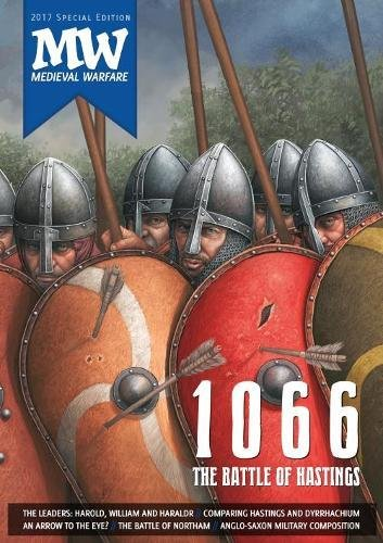 1066: The Battle of Hastings: 2017 Medieval Warfare Special Edition