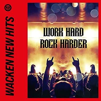 Wacken New Hits – Work Hard, Rock Harder