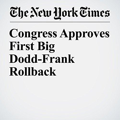 Congress Approves First Big Dodd-Frank Rollback copertina