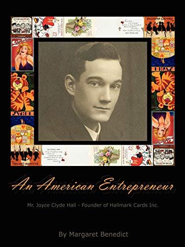 An American Entrepreneur - Mr. Joyce Clyde Hall - Founder of Hallmark Cards Inc.