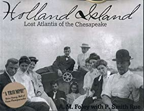 Holland Island Lost Atlantis of the Chesapeake