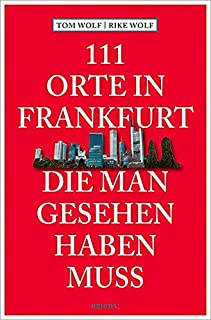 Was Muss Man In Frankfurt Sehen
