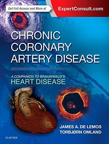 Chronic Coronary Artery Disease: A Companion to Braunwald's Heart Disease