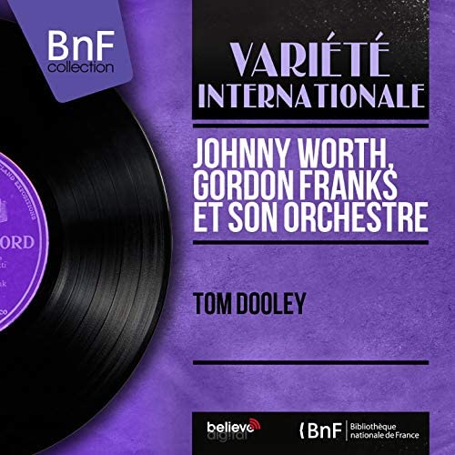 Johnny Worth, Gordon Franks et son orchestre