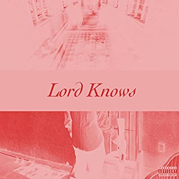 Lord Knows