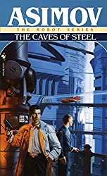 Sci Fi Detective novels - The Caves of Steel