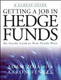 Getting a Job in Hedge Funds: An Inside Look at How Funds Hire (English Edition)