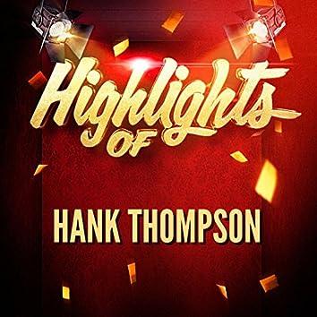 Highlights of Hank Thompson