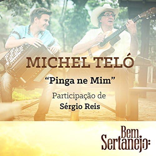 Michel Teló feat. Sérgio Reis