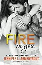 Fire In You (Wait for You Series) (Volume 6)