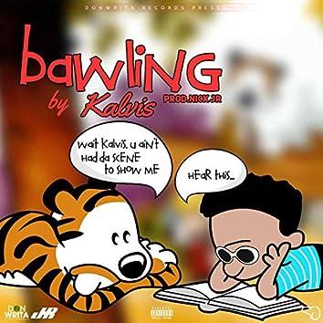 Bawling (feat. Kalvis)