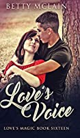 Love's Voice (Love's Magic Book 16)