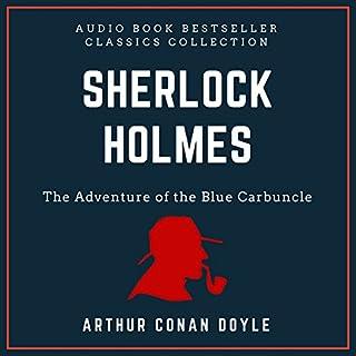 Page de couverture de Sherlock Holmes: The Adventure of the Blue Carbuncle. Audio Book Bestseller Classics Collection