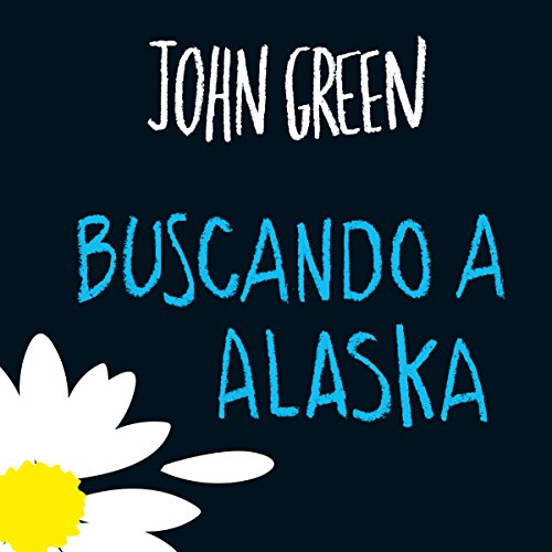 Buscando a Alaska [Looking for Alaska] audiobook cover art