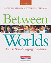 Between Worlds, Third Edition: Access to Second Language Acquisition