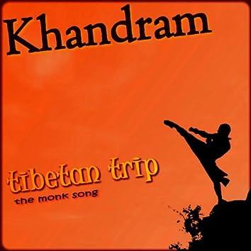 Tibetan Trip (The Monk Song)