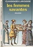 Les femmes savantes - Larousse - 08/03/1999