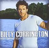 Songtexte von Billy Currington - Doin' Somethin' Right