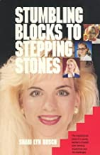 Stumbling Blocks to Stepping Stones by Rusch Shari (1991-08-01) Paperback