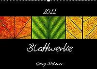 Blattwerke (Wandkalender 2022 DIN A2 quer): Kleine Kunstwerke der Natur (Monatskalender, 14 Seiten )