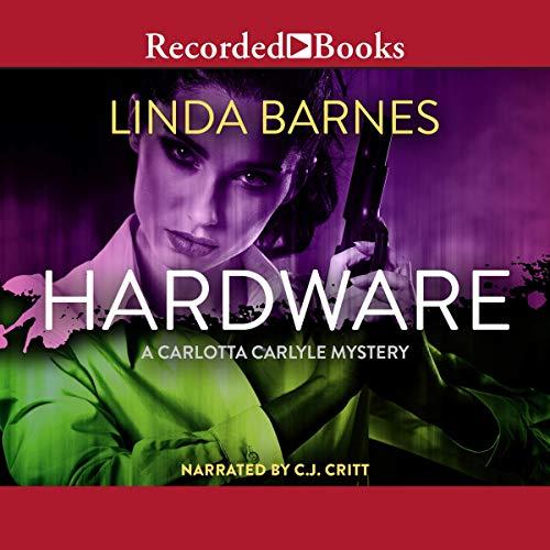 Hardware Audiobook By Linda Barnes cover art