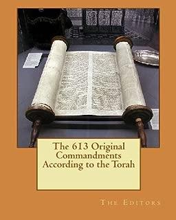 The 613 Original Commandments According to the Torah