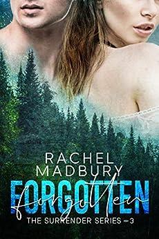 Forgotten: The Surrender Series #3 by [Rachel Madbury]