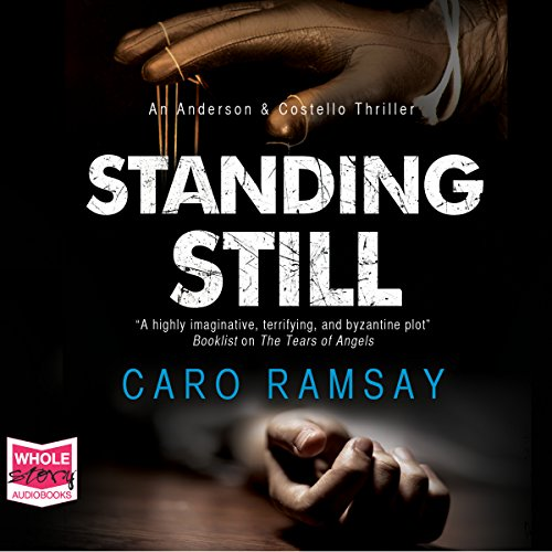 Standing Still     Anderson and Costello, Book 8              De :                                                                                                                                 Caro Ramsay                               Lu par :                                                                                                                                 Cathleen McCarron                      Durée : 10 h et 33 min     Pas de notations     Global 0,0