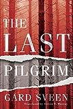 The Last Pilgrim (Tommy Bergmann Book 1) (English Edition)