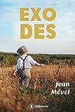 Exodes: Un roman captivant au cœur de la Seconde Guerre mondiale