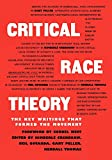 Critical Race Theory: The Key Writings That Formed the Movement - Kendall Thomas