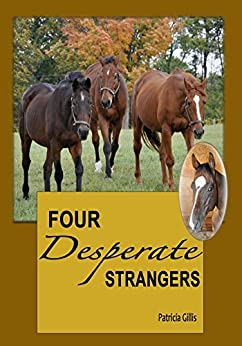 Four Desperate Strangers by [Patricia Gillis]